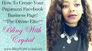 How To Create Your Paparazzi Facebook Business Page
