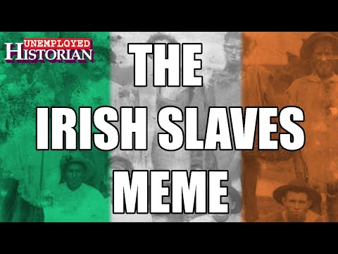 "The Irish ""Slaves""  Meme 