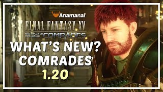 FFXV Comrades - What's New in Comrades 1.20? / Chocobos, Cooks + More!