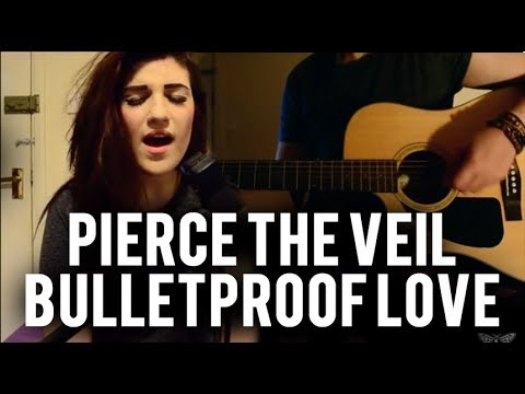 Pierce The Veil - Bulletproof Love | Christina Rotondo Acoustic Cover