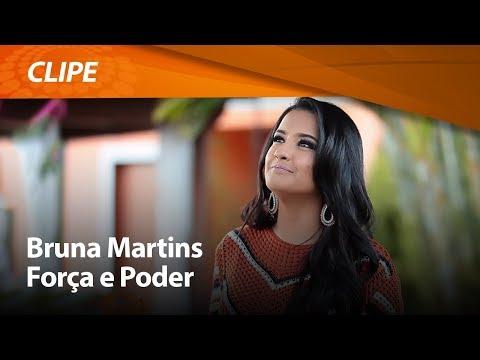 Bruna Martins Forca E Poder Clipe Oficial Youtube