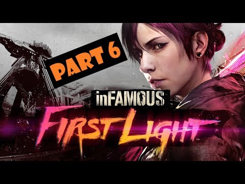 inFAMOUS™ First Light Walkthrough (100% completion) - Part 6