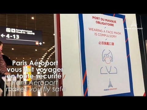 Paris Aéroport vous fait voyager en toute sécurité / Paris Aéroport makes you travel safe