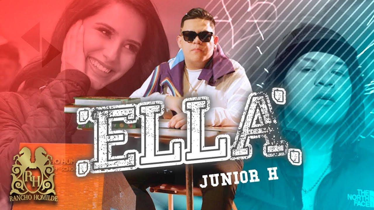 Download Junior H - Ella [Official Video]