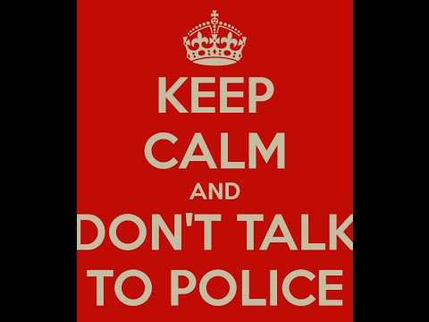DON'T TALK TO POLICE - Professor James Duane