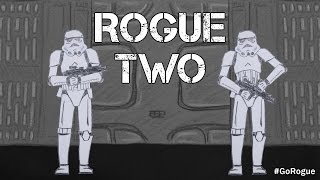 Rogue Two | Star Wars #GoRogue contest entry