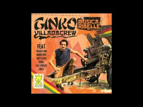 GINKO (Villa Ada Posse) - WOMAN ft. NANDU POPU(SSS) RAS TEWELDE - MUSICA RIBELLE - BIZZARRI REC.2011