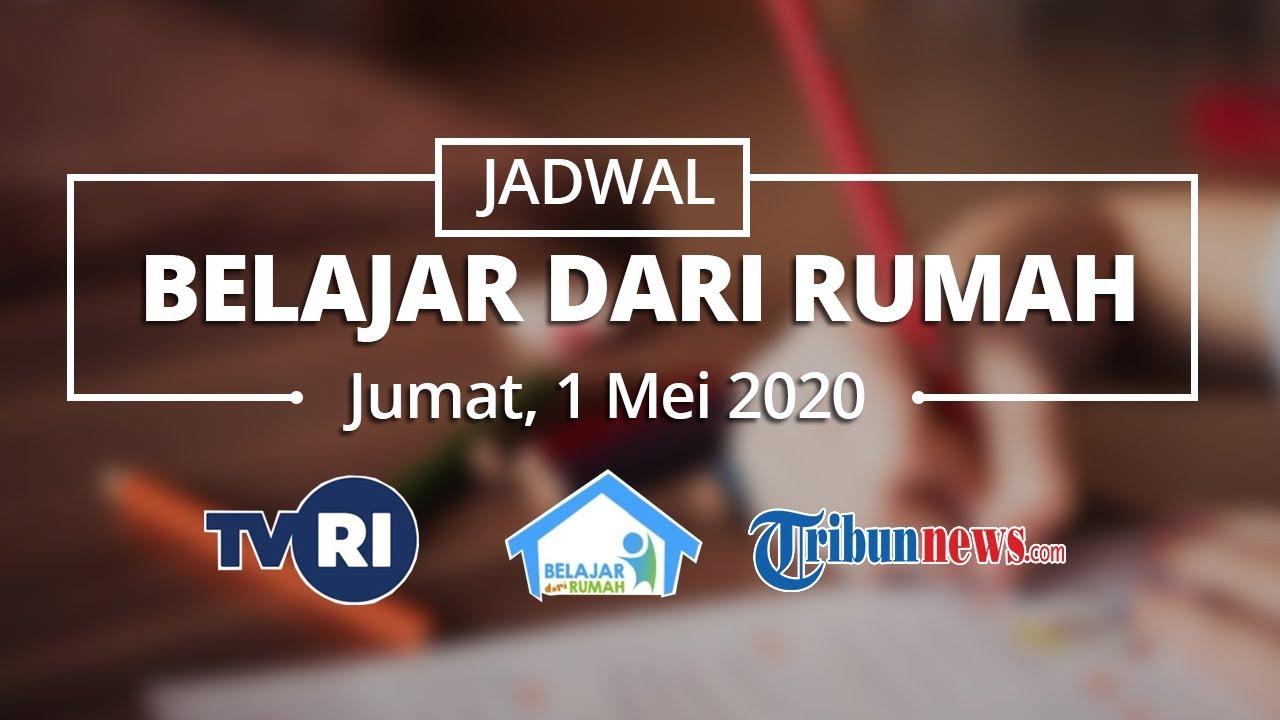 Jadwal Lengkap Belajar dari Rumah di TVRi untuk Paud, SD, SMP, dan ...