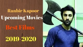 Ranbir Kapoor Upcoming Movies 2019-2020|| Bollywood Classroom