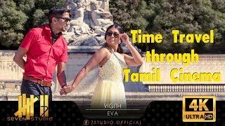 Vigith & Eva   Time Travel through Tamil Cinema   7 studio   4K