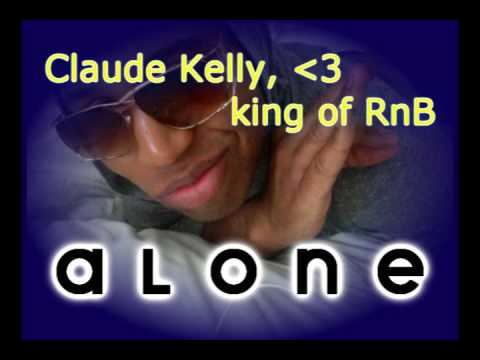 Alone  Claude Kelly