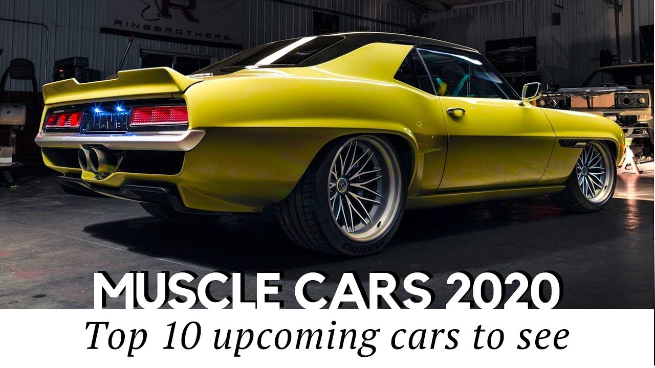 10 New Muscle Cars And Latest Restomods An Auto Enthusiast Shouldn