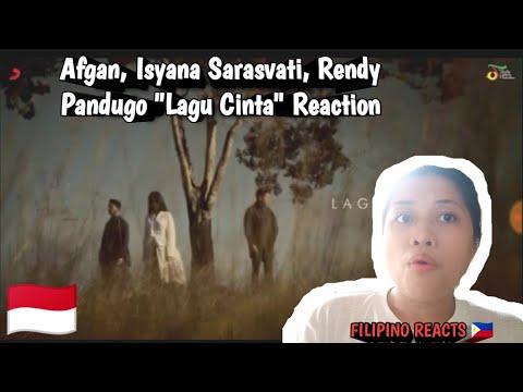 "AFGAN, ISYANA SARASVATI, RENDY PANDUGO ""LAGU CINTA"" REACTION | PHILIPPINES"