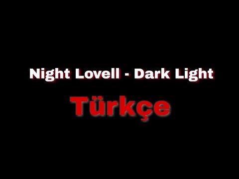 Night Lovell - Dark Light (Türkçe çeviri)