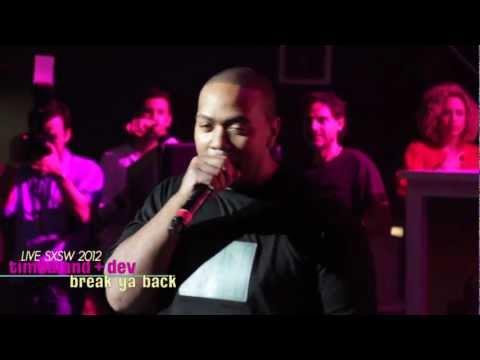 "Timbaland & Dev - Break Ya Back (Live at ""One Night In Austin"" 2012)"