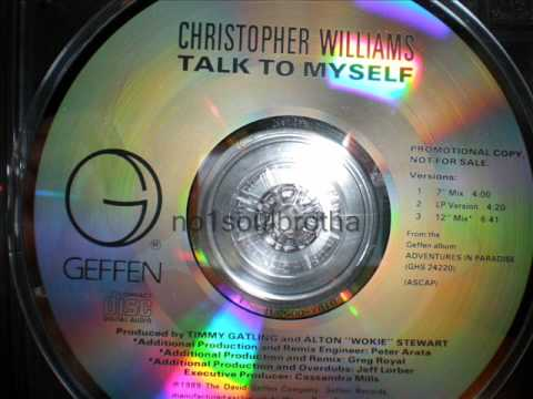 "Christopher Williams ""Talk To Myself"" (12"" Mix)"
