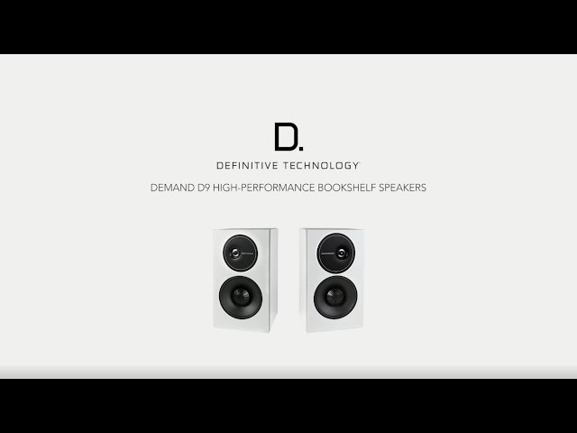 Definitive Technology — Introducing the Demand D9 Bookshelf Speaker