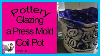 Press Mold Coil Pot Glaze Directions