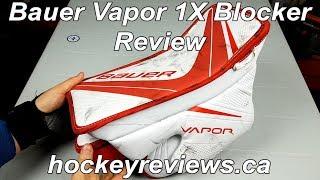 Bauer Vapor 1X Od1n Blocker Review, the best blocker I have ever worn