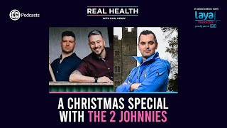 Real Health: A Christmas Special with the 2 Johnnies
