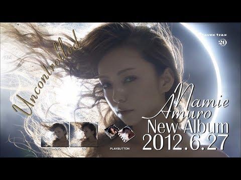 安室奈美恵 / Original Album「Uncontrolled」15sec TV-SPOT