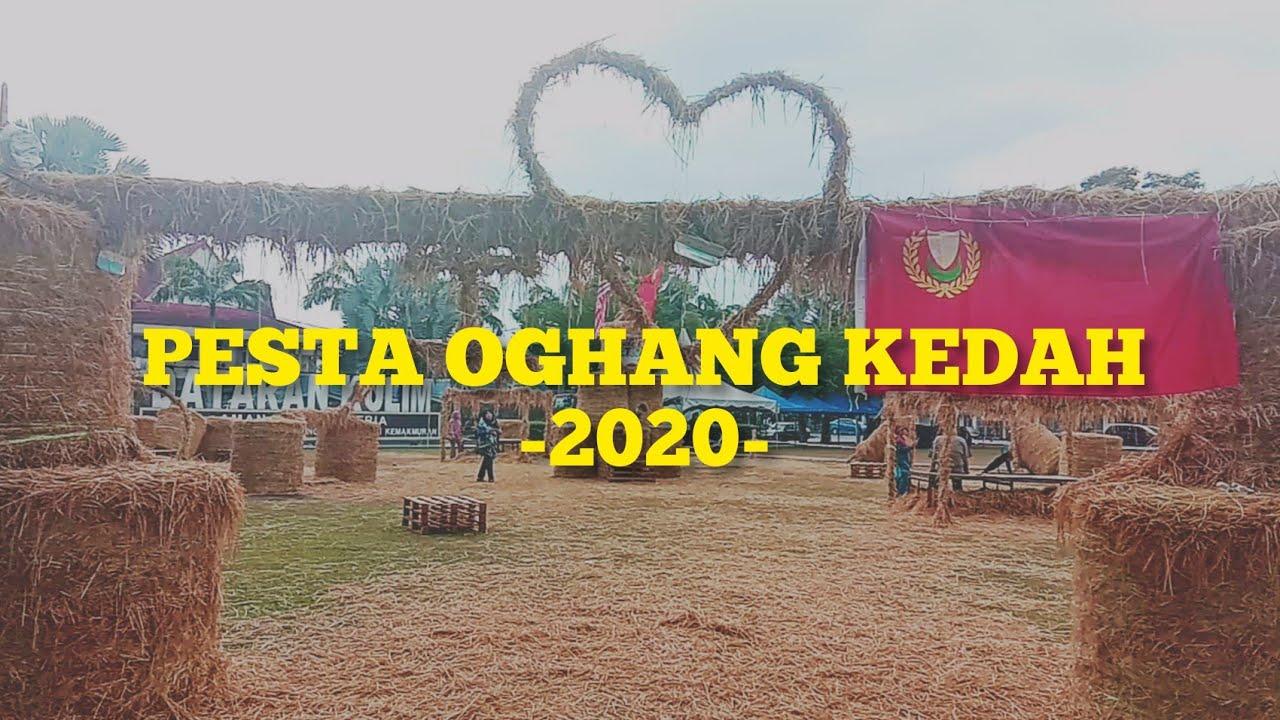 Pesta Oghang Kedah 2020 Topan Vlog Episode 5 Youtube