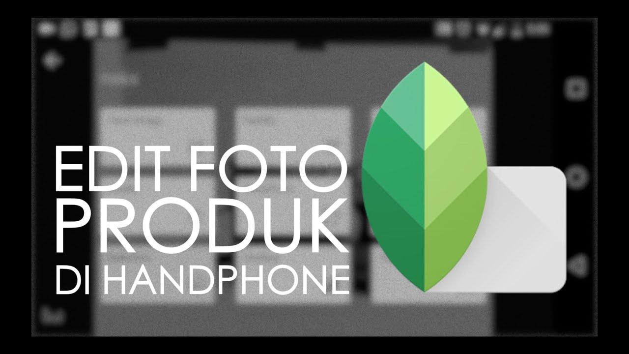Aplikasi Buat Edit Foto Jualan