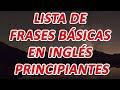 Lista de 350 FRASES en ingles con pronunciacion, curso y ...