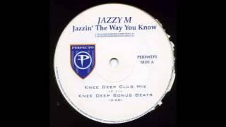 Jazzy M - Jazzin