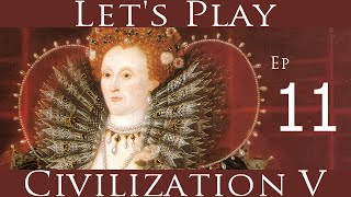 Civilization V: Let's Play England: Ep 11: Braveheart and Robert the Bruce