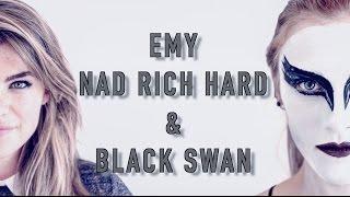 Emy, Nad Rich Hard & Black Swan