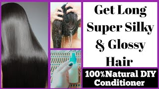 How to Get Silky, Shinny & Glossy hair|DIY Natural Conditioner|100% Fast Hair Growth (Urdu/Hindi)