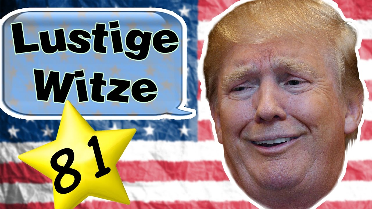 Lustige Witze Folge 81 | DONALD TRUMP SPECIAL! - YouTube
