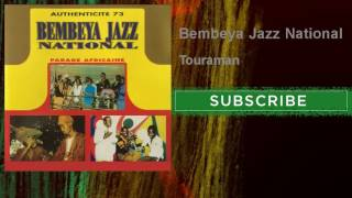 Bembeya Jazz National - Touraman