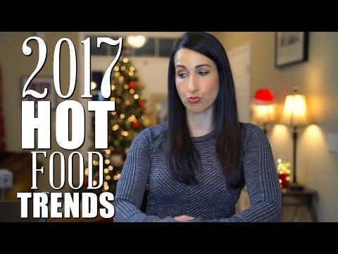 2017 Top Food Trends | Dietitian Talk