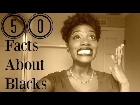 50 Facts About Blacks