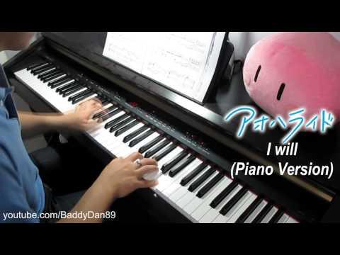 Ao Haru Ride アオハライド Insert Song - I Will (Piano Version) Piano Transcription