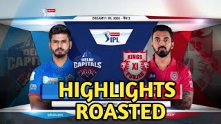 DC vs KXIP 2020 HIGHLIGHTS ROAST | DC vs KXIP 2020 HIGHLIGHTS | DC vs KXIP FUNNY ROAST VIDEO #ipl