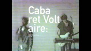Cabaret Voltaire - You Like To Torment Me