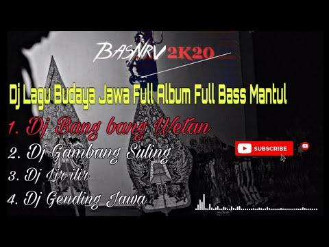 dj-bang-bang-wetan-|-dj-gambang-suling-|-dj-lir-ilir-|-dj-gending-jawa-full-bass-mantul