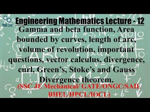 Engineering Mathematics  Lecture 12: Area, Volume, Vector, Curl, Gauss, Green & Stoke theorem.