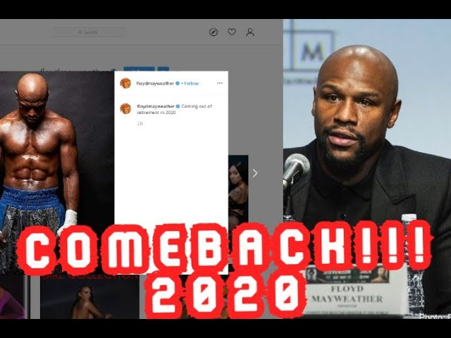 BREAKING NEWS! MAYWEATHER TO RETURN IN 2020! WILL FIGHT Manny PACQUIAO?