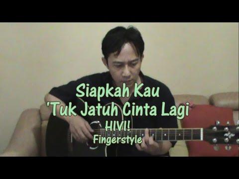 HIVI - Siapkah Kau 'Tuk Jatuh Cinta Lagi (Fingerstyle Guitar Cover) RulliGuitar
