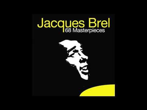 Jacques Brel - Voici