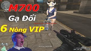 Cầm M700 (Nhắm Bắn Chym) Gạ Đổi 6 Nòng VIP Và Cái Kết...