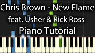 Chris Brown - New Flame Tutorial feat. Usher & Rick Ross (How To Play On Piano)