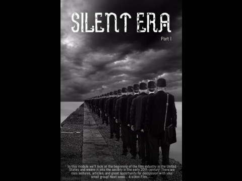 MODULE #2   Lecture: The Silent Era - Beginnings