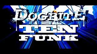 Dogbite - Ten Funk [official music video]