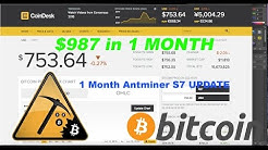 Antminer S7 Bitcoin Miner Farm update ( $987 in 1 MONTH!!)