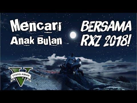 Mencari Anak Bulan Bersama RXZ 2018! - GTA 5 Online (Bahasa Malaysia)